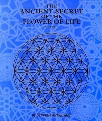 The Ancient Secret of the Flower of Life als Taschenbuch