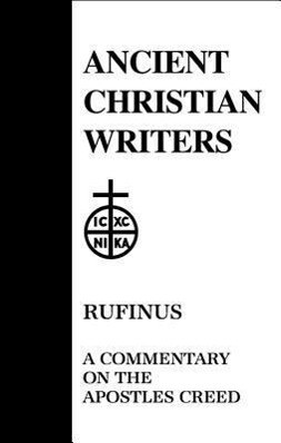 Commentary on the Apostles' Creed als Buch