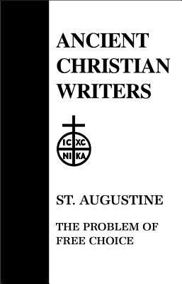 St. Augustine, the Problem of Free Choice als Buch