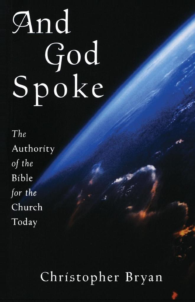 And God Spoke: The Authority of the Bible for the Church Today als Taschenbuch
