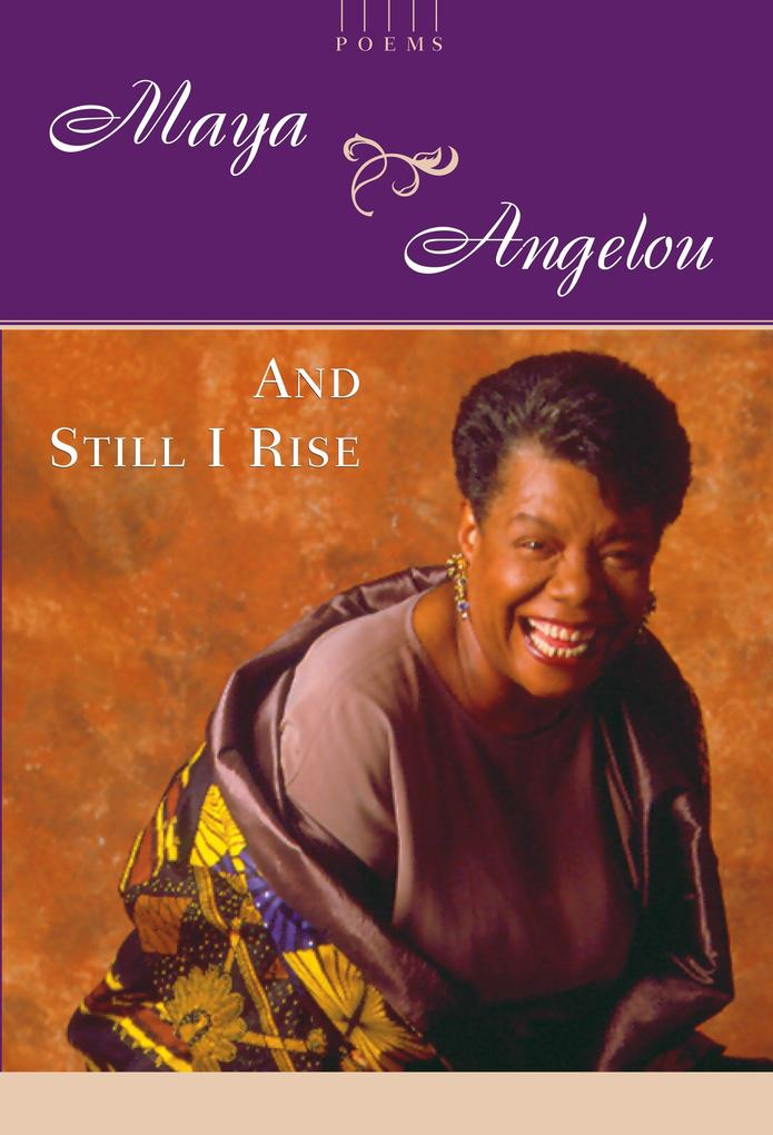 And Still I Rise: A Book of Poems als Buch