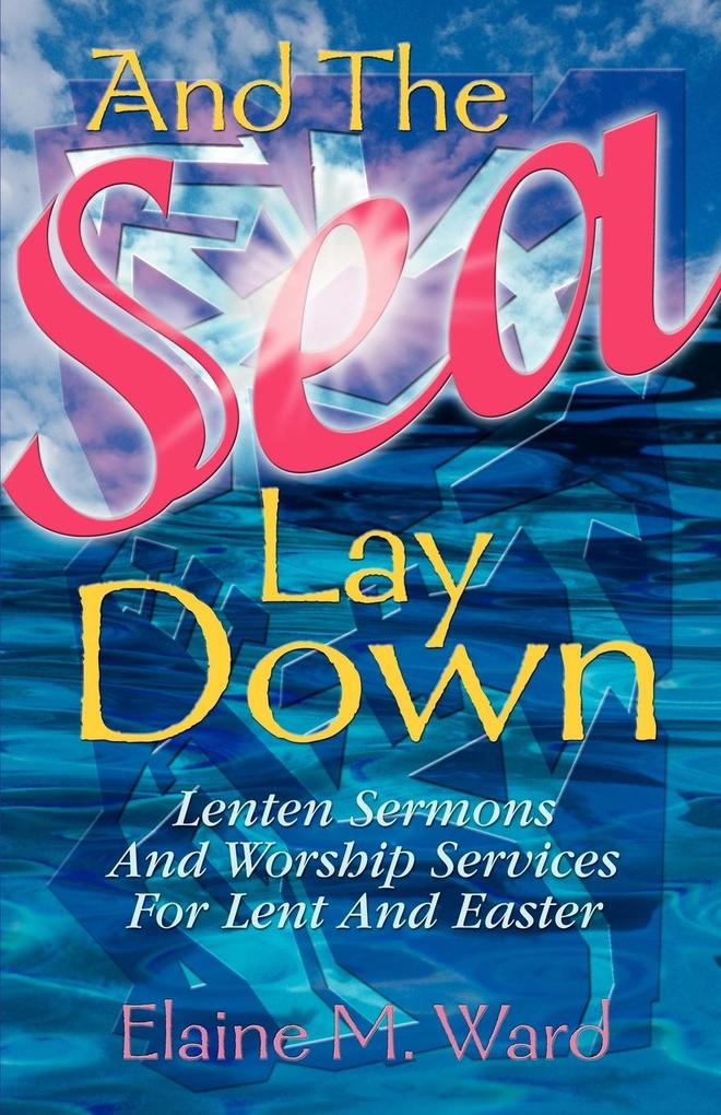 And the Sea Lay Down als Taschenbuch