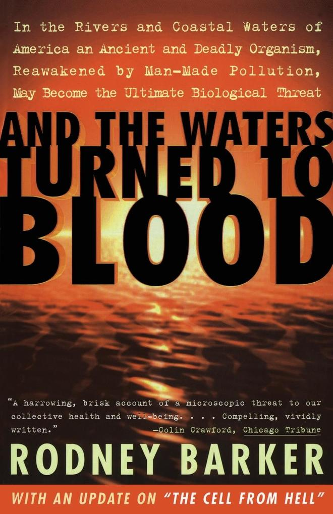 And the Waters Turned to Blood als Taschenbuch