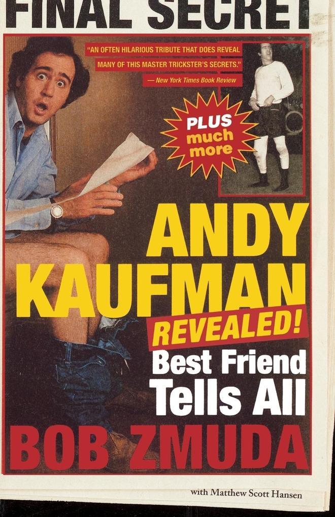 Andy Kaufman Revealed!: Best Friend Tell All als Taschenbuch