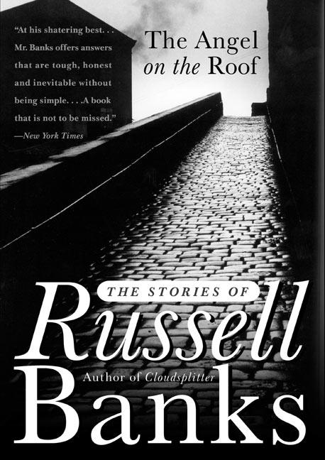 The Angel on the Roof: The Stories of Russell Banks als Taschenbuch