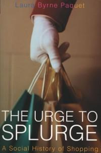 Urge To Splurge als eBook Download von Laura By...