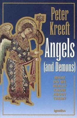 Angels and Demons: What Do We Really Know about Them? als Taschenbuch