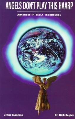 Angels Don't Play This Haarp: Advances in Tesla Technology als Taschenbuch
