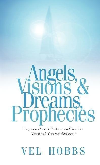 Angels, Visions & Dreams, Prophecies als Buch