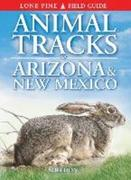 Animal Tracks of Arizona & New Mexico