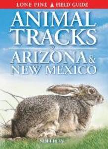 Animal Tracks of Arizona & New Mexico als Taschenbuch
