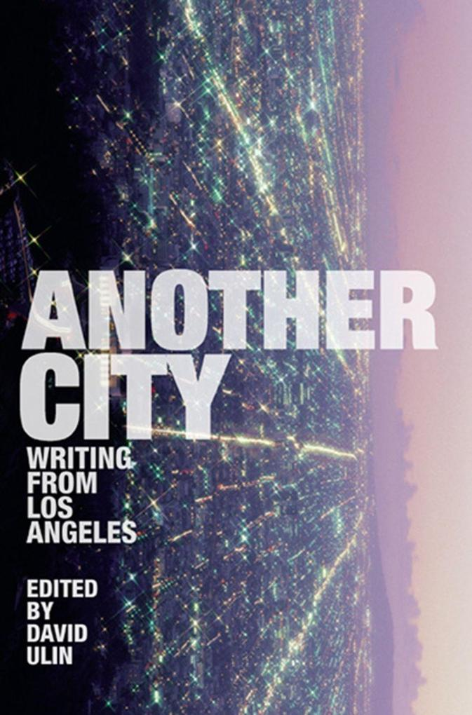 Another City: Writing from Los Angeles als Taschenbuch
