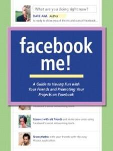 Facebook Me! als eBook Download von Dave Awl