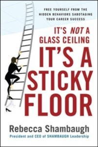 It´s Not a Glass Ceiling, It´s a Sticky Floor: ...