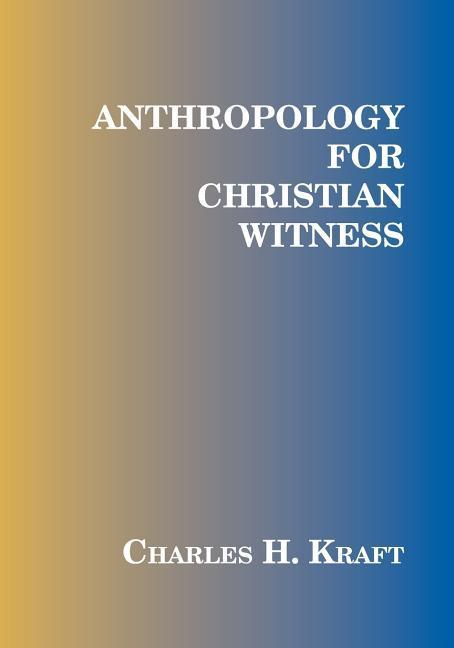 Anthropology for Christian Witness als Taschenbuch