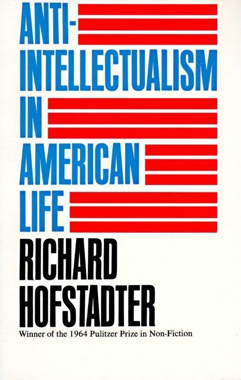 Anti-intellectualism in American Life als Taschenbuch