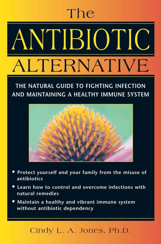 The Antibiotic Alternative als Taschenbuch