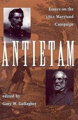 Antietam: Essays on the 1862 Maryland Campaign als Taschenbuch