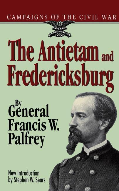 The Antietam and Fredericksburg als Taschenbuch