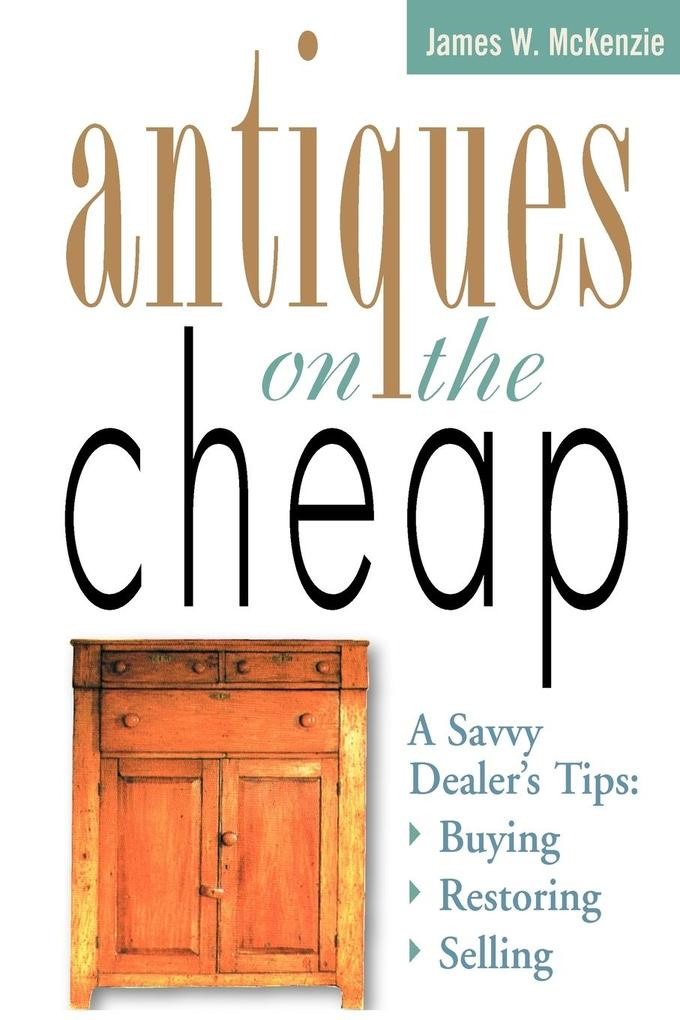 Antiques on the Cheap als Taschenbuch