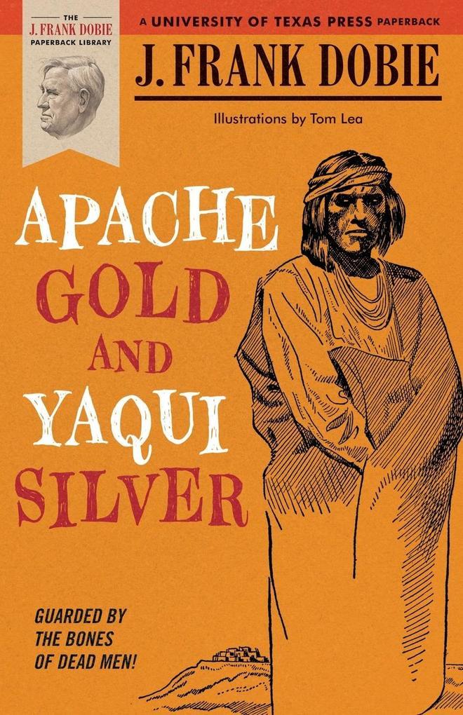 Apache Gold and Yaqui Silver als Taschenbuch