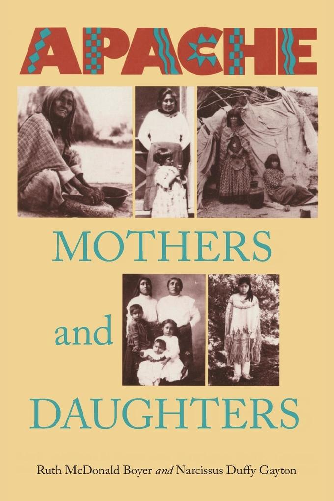 Apache Mothers and Daughters als Buch