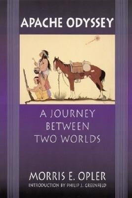 Apache Odyssey: A Journey Between Two Worlds (Revised) als Taschenbuch
