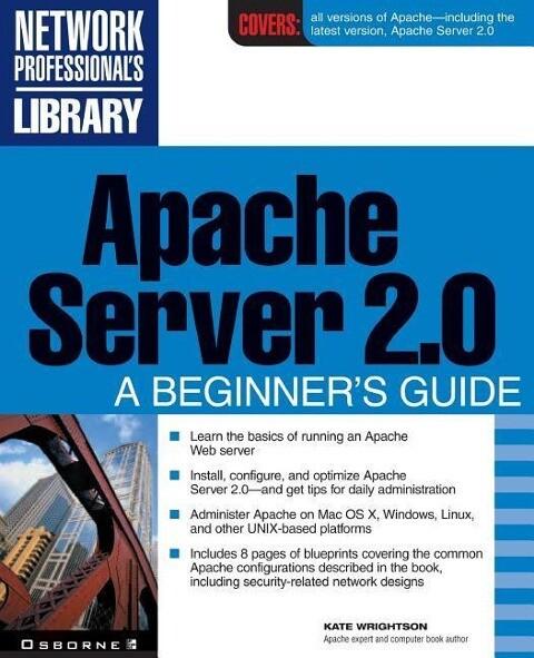 Apache Server 2.0: A Beginner's Guide als Taschenbuch