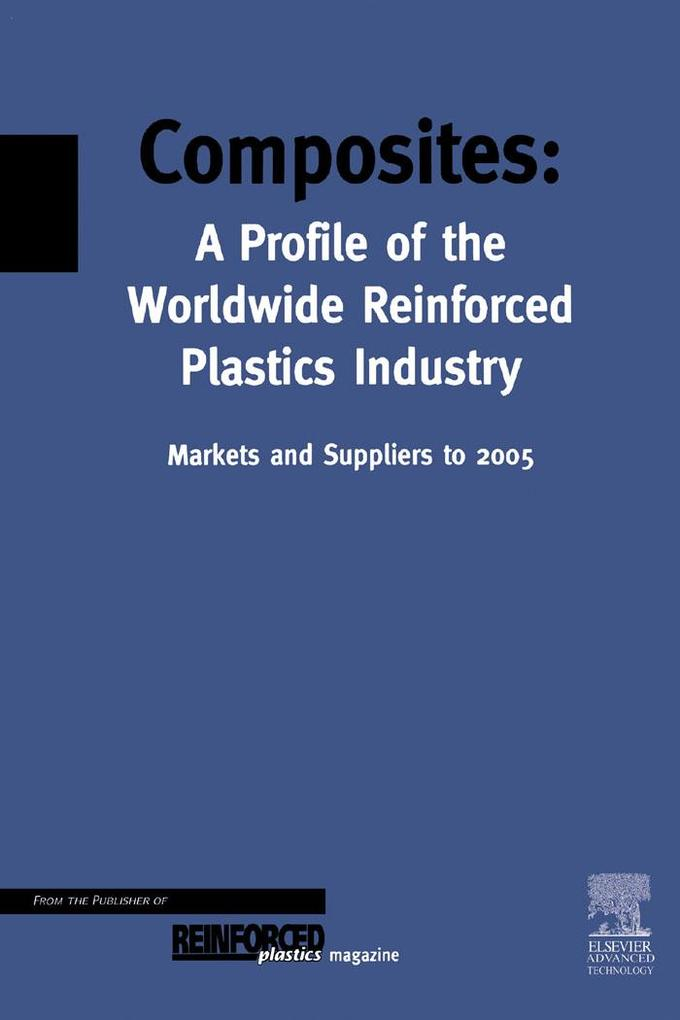 Composites - A Profile of the World-wide Reinfo...