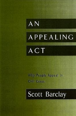 Appealing ACT: Why People Appeal in Civil Cases als Buch