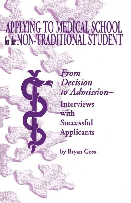 Applying to Medical School for the Non-Traditional Student als Taschenbuch