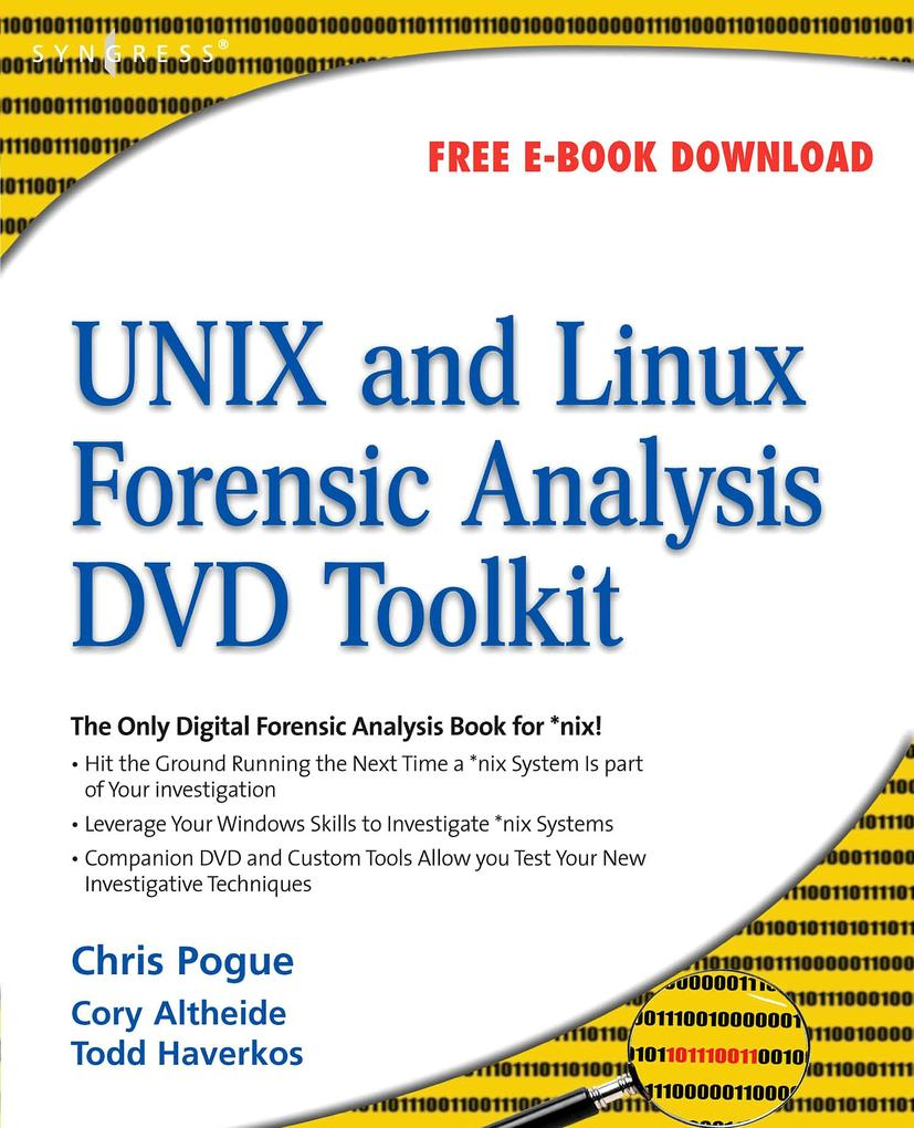 UNIX and Linux Forensic Analysis DVD Toolkit al...