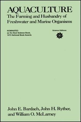 Aquaculture: The Farming and Husbandry of Freshwater and Marine Organisms als Taschenbuch