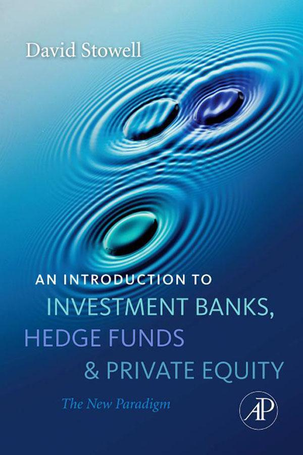 An Introduction to Investment Banks, Hedge Fund...
