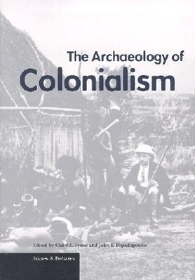 The Archaeology of Colonialism als Taschenbuch