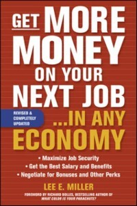 Get More Money on Your Next Job... in Any Econo...