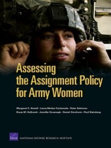 Assessing the Assignment Policy for Army Women ...