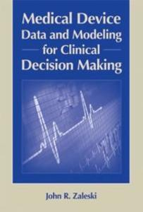 Medical Device Data and Modeling for Clinical D...