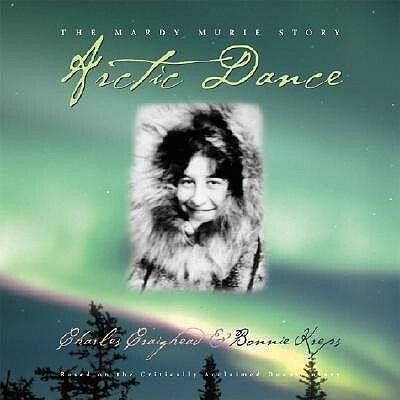 Arctic Dance: The Mardy Murie Story als Buch
