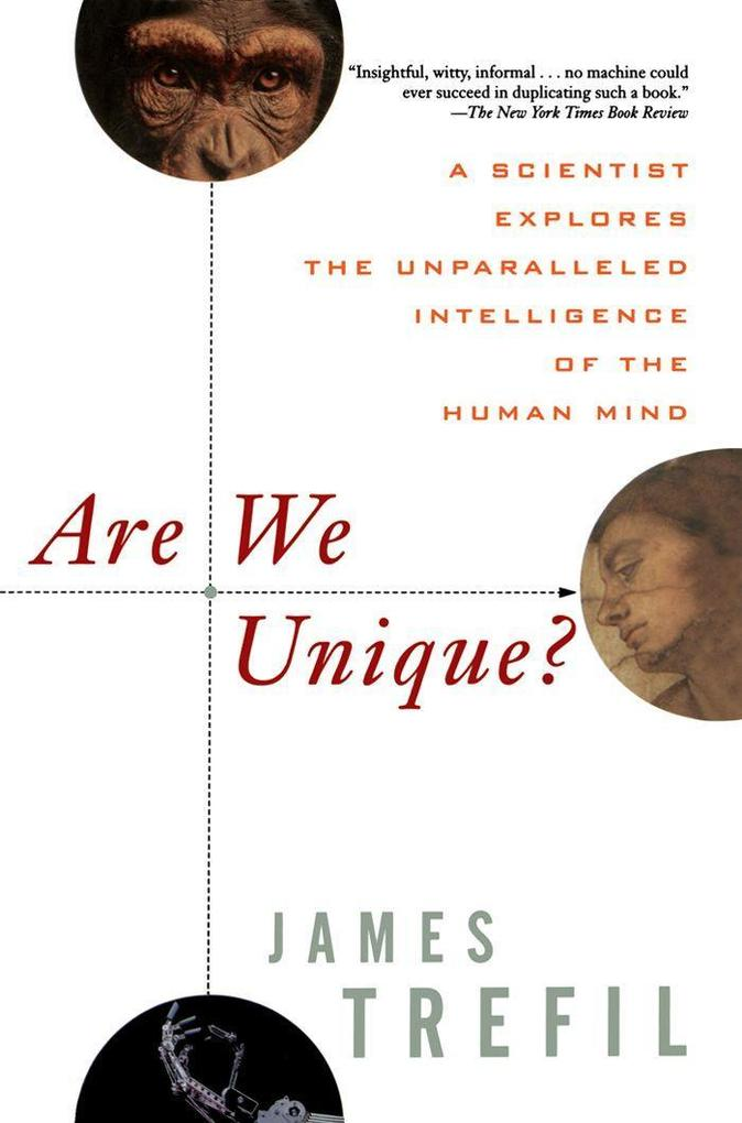 Are We Unique: A Scientist Explores the Unparalleled Intelligence of the Human Mind als Taschenbuch