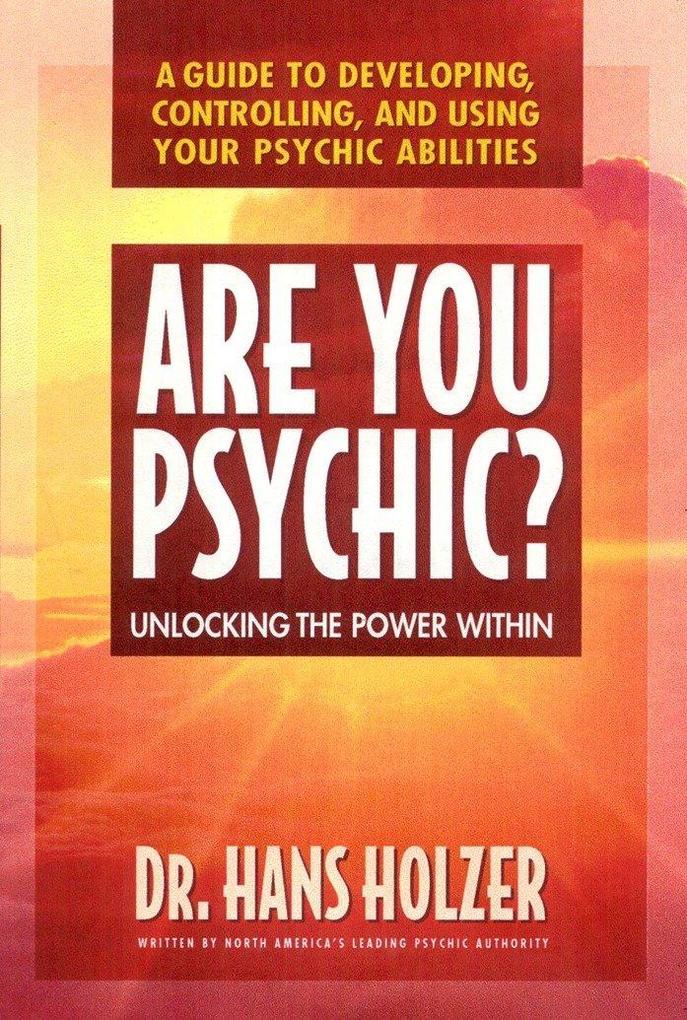 Are You Psychic?: Unlocking the Power Within als Taschenbuch