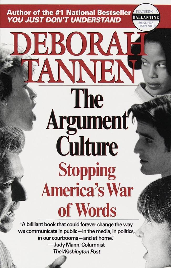 The Argument Culture: Stopping America's War of Words als Taschenbuch