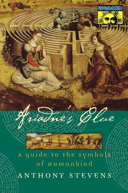 Ariadne's Clue: A Guide to the Symbols of Humankind als Taschenbuch