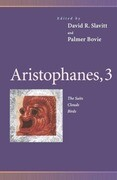 Aristophanes, 3: The Suits, Clouds, Birds