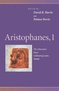 Aristophanes, 1: Acharnians, Peace, Celebrating Ladies, Wealth