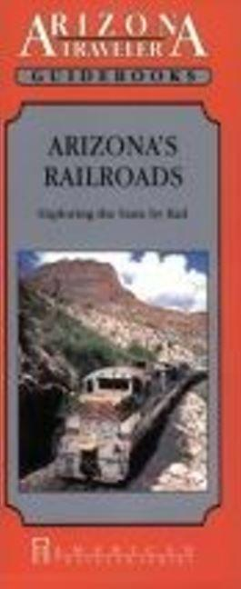 Arizona's Railroads als Taschenbuch