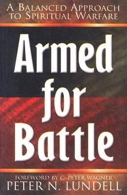 Armed for Battle: A Balanced Approach to Spiritual Warfare als Taschenbuch