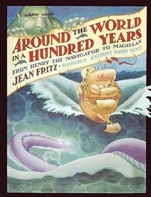 Around the World in a Hundred Years: From Henry the Navigator to Magellan als Taschenbuch