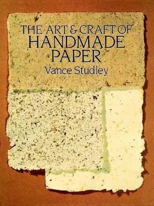 The Art and Craft of Handmade Paper als Taschenbuch