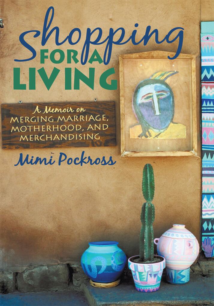 Shopping for a Living als eBook Download von Mi...